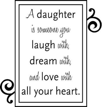 inspirational quotes for our daughter quotesgram