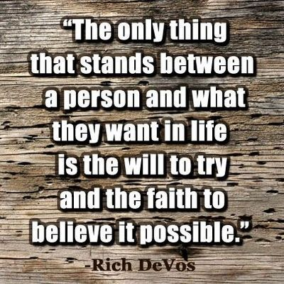 Inspirational quote, by Rich DeVos.