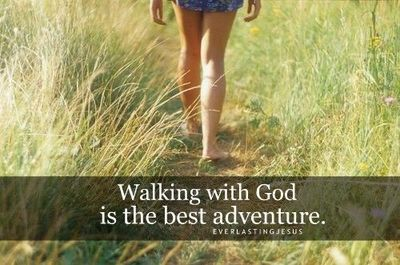 walking with God is th...