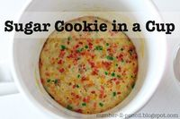 Sugar Cookie in a cup! Wonder if this really works!
