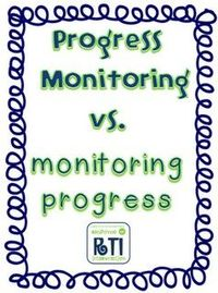 Progress Monitoring vs. monitoring progress...THIS is a FABULOUS resource!