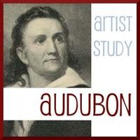 John James Audubon artist study with crossover into nature study (birds). Charlotte Mason Homeschool