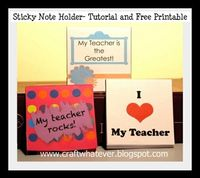 sticky note holder - great for teacher appreciation