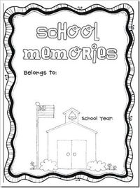 school memories book -- to be completed at the end of the school year