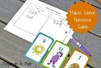 The Makes Sense - Nonsense Game. Fun way to practice sounding out words.